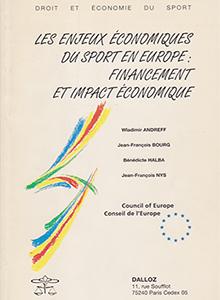 Les enjeux économiques du sport en Europe: financement et impact économique