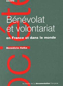 Bénévolat et volontariat en France et dans le monde